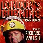 London's Burning | John Burke