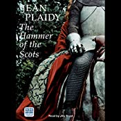 The Hammer of the Scots | Jean Plaidy