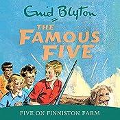 Famous Five: Five On Finniston Farm: Book 18   Enid Blyton