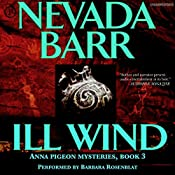Ill Wind: Anna Pigeon Mysteries, Book 3 | Nevada Barr