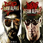 Dead Team Alpha: Two Book Bundle | Jake Bible