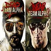 Dead Team Alpha: Two Book Bundle | Jake Bible