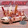 Surf's Comin' [REISSUED & UPDATED]