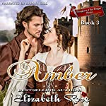 Amber: Daughters of the Dagger Series, Book 3 | Elizabeth Rose