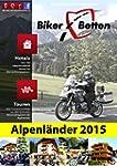Biker Betten Alpenl�nder 2015: Motorr...