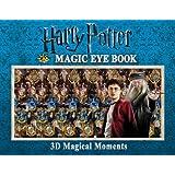 Harry Potter Magic Eye Book: 3D Magical Moments (Magic Eye Books)