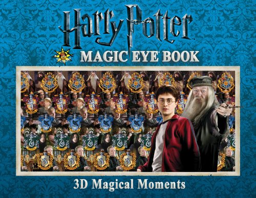 Harry Potter Magic Eye Book: 3D Magical Moments (Magic Eye Books)