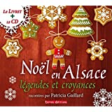 Noël en Alsace, légendes et croyances