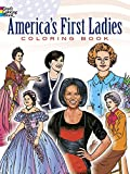 img - for America's First Ladies Coloring Book (Dover History Coloring Book) book / textbook / text book