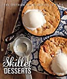 img - for Skillet Desserts: The Southern Art of Skillet to Table book / textbook / text book
