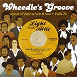 Image of Wheedle's Groove - Seattle's Finest in Funk & Soul 1965-75