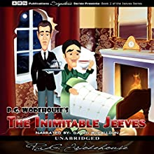 The Inimitable Jeeves (       UNABRIDGED) by P.G. Wodehouse Narrated by David McCallion