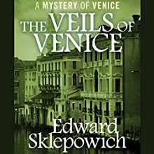 The Veils of Venice (       UNABRIDGED) by Edward Sklepowich Narrated by Fred Stella