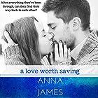 A Love Worth Saving: Forever Yours, Book 2 Hörbuch von Anna James Gesprochen von: Rebecca Wolfe