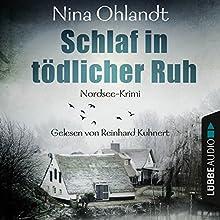 Schlaf in tödlicher Ruh (John Benthien - Die Jahreszeiten-Reihe 3) Hörbuch von Nina Ohlandt Gesprochen von: Reinhard Kuhnert