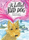 img - for The Littlest Sled Dog book / textbook / text book