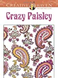 img - for Creative Haven Crazy Paisley Coloring Book (Dover Design Coloring Books) book / textbook / text book