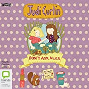 Don't Ask Alice: Alice and Megan, Book 3 | Judi Curtin