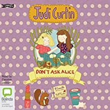 Don't Ask Alice: Alice and Megan, Book 3 (       UNABRIDGED) by Judi Curtin Narrated by Caroline Lennon