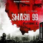 Patient X (Smash99, 3) | J. S. Frank