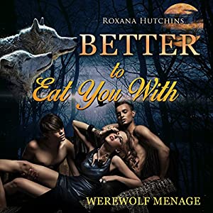 Better to Eat You With Audiobook