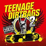 Teenage Dirtbags 2 [Explicit]