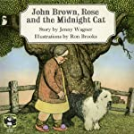 John Brown, Rose, and the Midnight Cat | Jenny Wagner