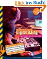 Digital DJing: Tipps, Tricks & Skillz f�r Discjockeys