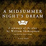 A Midsummer Night's Dream: a Summary of the Play by William Shakespeare | Charles Lamb