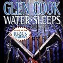 Water Sleeps: Chronicles of the Black Company, Book 9 Audiobook by Glen Cook Narrated by MacLeod Andrews