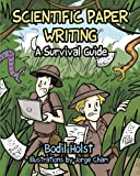 img - for Scientific Paper Writing - A Survival Guide book / textbook / text book