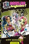 Monster High T02 Goules toujours !