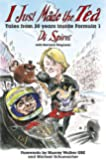 I just made the tea: Tales of 30 years inside Formula 1 (English Edition)
