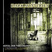 Hotel der verlorenen Zeit (Dark Mysteries 3) | Markus Winter