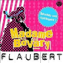 Madame Bovary: Explication de texte (Collection Facile à Lire) | Livre audio Auteur(s) : Gustave Flaubert, René Bougival Narrateur(s) : Laurence Wajntreter, Philippe Carriou
