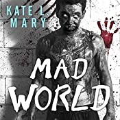 Mad World: Broken World, Book 3 | Kate L. Mary