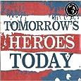 Tomorrow's Heroes Today [VINYL]