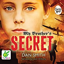 My Brother's Secret (       UNABRIDGED) by Dan Smith Narrated by Leon Williams