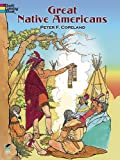 Great Native Americans Coloring Book (Dover History Coloring Book) (0486296075) by Copeland, Peter F.