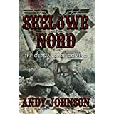 Seel�we Nord: The Germans Are Comingby Andy Johnson