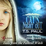 Cat's Night Out: Tails from the Federal Witch | T S Paul