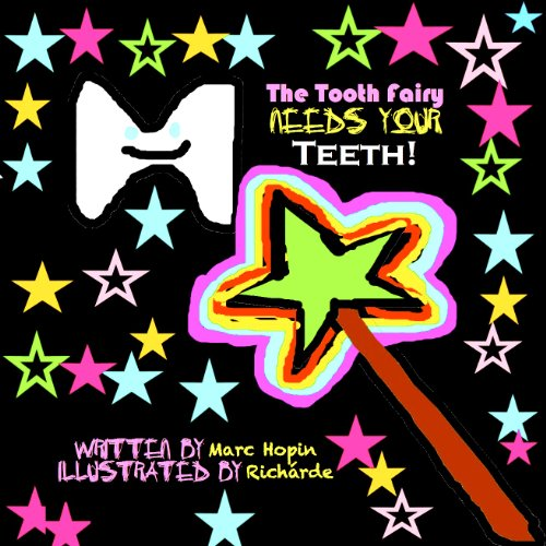 As Fadas Precisam De Dentes Dos Filhos! [The Tooth Fairy Needs Your Teeth!]