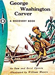 George Washington Carver : A Discovery Book…