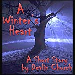 A Winter's Heart | Devlin Church