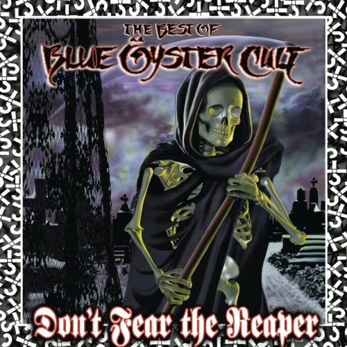 Blue Oyster Cult - Dont Fear The Reaper Best Of - Zortam Music