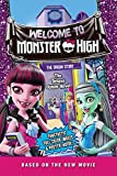 img - for Monster High: Welcome to Monster High: The Junior Novel book / textbook / text book