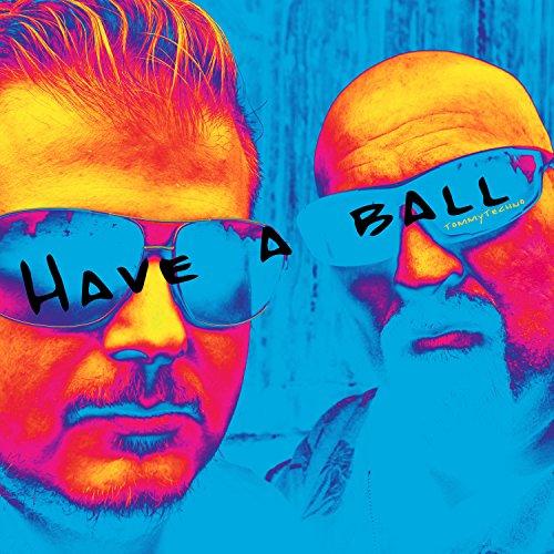 Have a Ball (Hiphop) [Explicit]