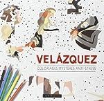 VELAZQUEZ : COLORIAGES MYST�RES ANTI-...