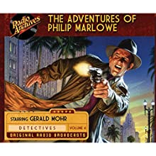 The Adventures of Philip Marlowe, Volume 4 Radio/TV Program by Raymond Chandler Narrated by  full cast