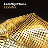 Late Night Tales - Bonobo Bonobo